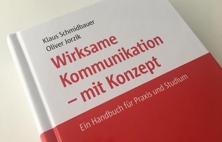 """Buchcover Jorzik/Schmidbauer: """"Wirksame Kommunikation – mit Konzept: Ein Handbuch für Praxis und Studium"""""""
