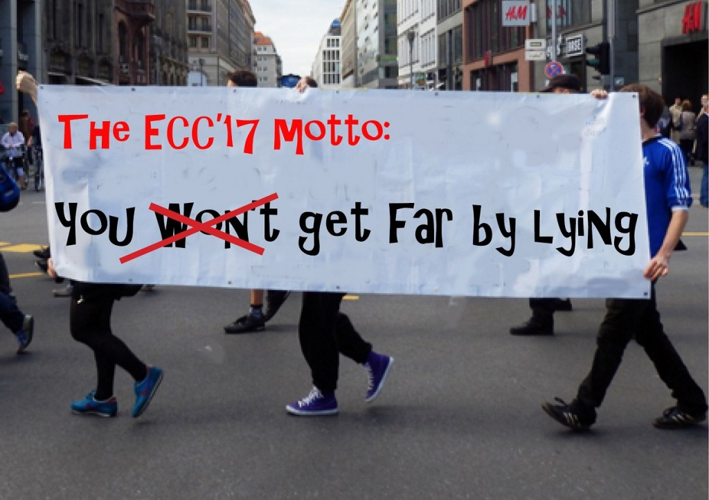 "Motto der ECC 2017: ""You (won't) get far by lying"""