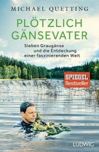 """Buchcover: """"Plötzlich Gänsevater"""" von Michael Quetting"""