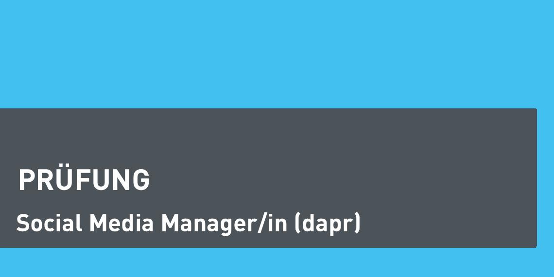 dapr-Prüfung zum Social Media Manager (Header-Bild)