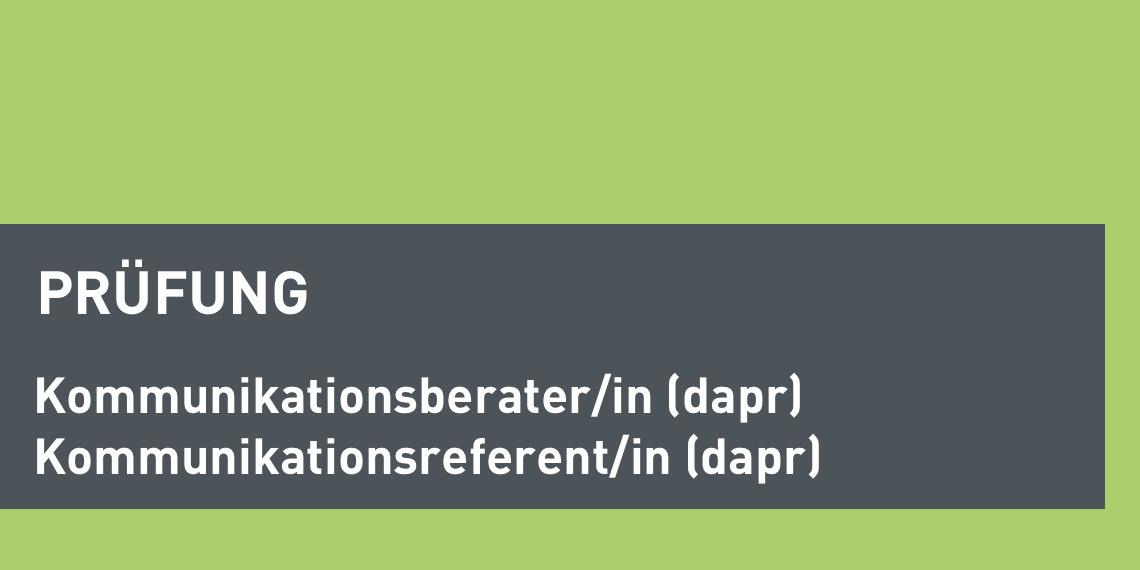 dapr-Prüfung zum/zur Kommunikationsberater*in/-referent*in (Header-Bild)